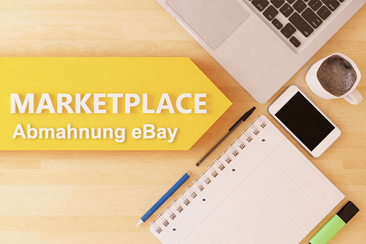 Marketplace Abmahnung eBay